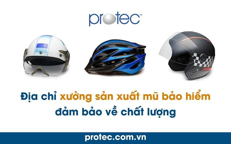 Công ty sản xuất mũ bảo hiểm Protec - công ty sản xuất nón bảo hiểm tại TPHCM
