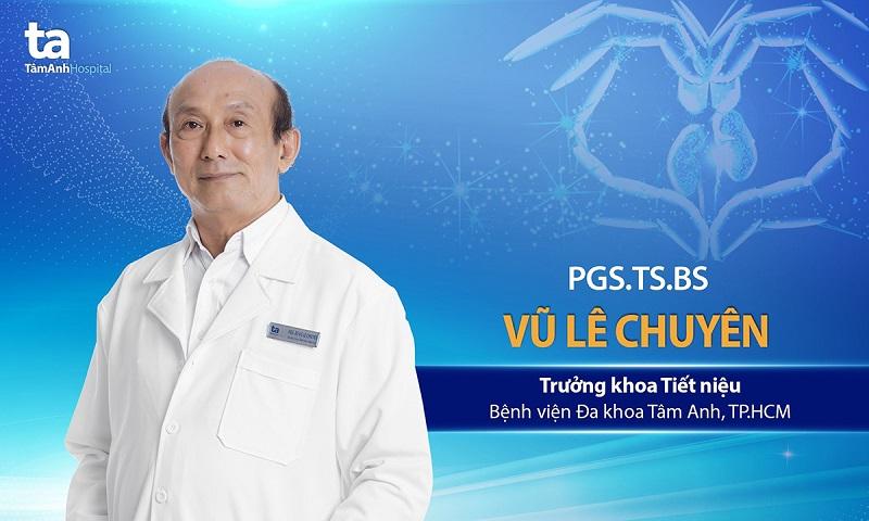 PGS. TS. BS Vũ Lê Chuyên là bác sĩ tiêt niệu giỏi ở TPHCM