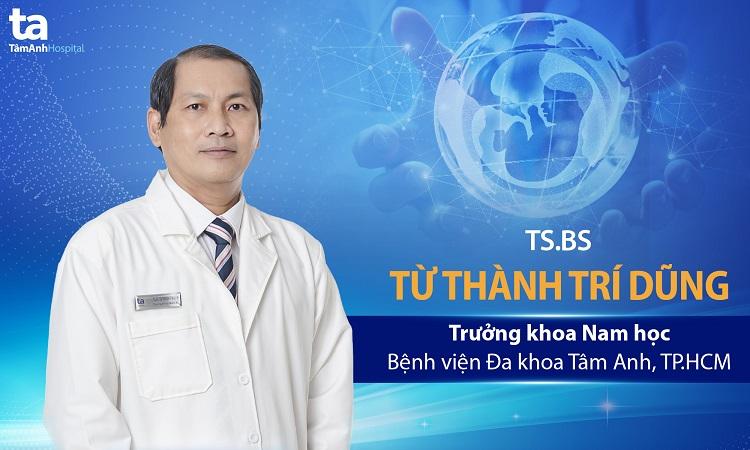 Bác sĩ Từ Thành Trí Dũng - bác sĩ tiết niệu giỏi TPHCM